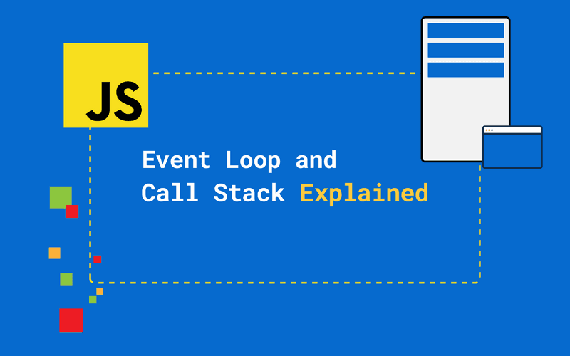 JavaScript Event Loop And Call Stack Explained - Cover