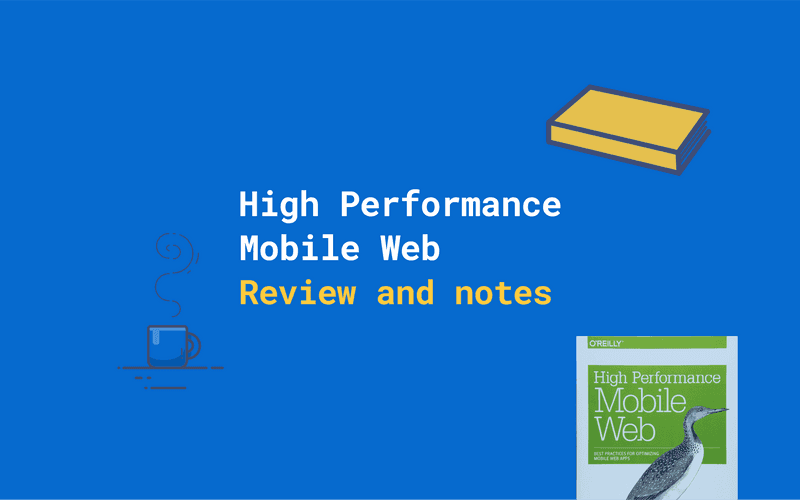 High Performance Mobile Web Review